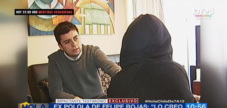 Expareja de Felipe Rojas negó que haya sido ella quien lo delató