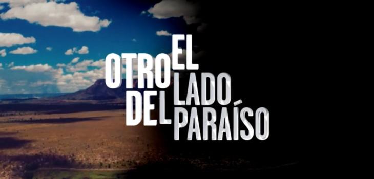 Exitoso debut de 'El otro lado del paraíso'
