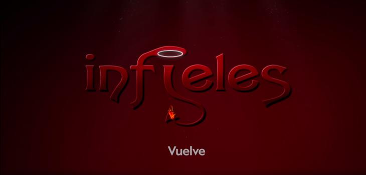 Infieles volverá a la pantalla... pero no por Chilevisión