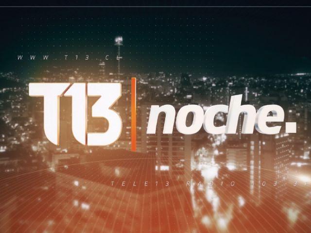 T13 noche