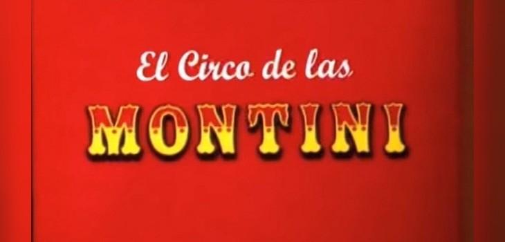 El circo de las montini estreno